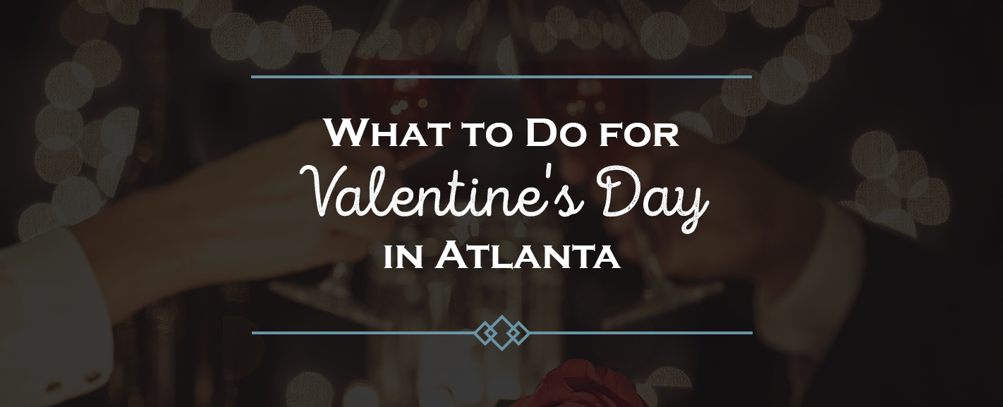 What to Do for Valentine's Day